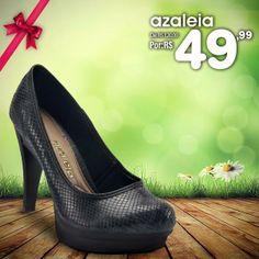 Que tal um presente perfeito para o dia das mães? CONFIRA ESSE SUPER DESCONTO!!!  Sapato Azaleia de R$ 120,00 por R$ 49,99! COMPRE ONLINE!!!