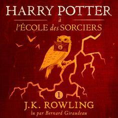 Harry Potter à L'école des Sorciers | J.K. Rowling: Le jour de ses onze ans, Harry Potter, un orphelin élevé par un oncle et une tante qui…