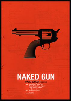 The Naked Gun: From the Files of Police Squad! (1988) ~ Minimal Movie Poster by Chris Thornley #amusementphile