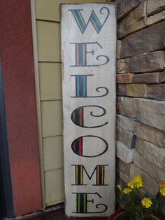Welcome sign. Hand painted wood sign/ Front door sign/ Outdoor welcome sign/ Patio decor/ Vertical welcome sign Patio Signs, Outdoor Signs, Porch Signs, Outdoor Decor, Outdoor Welcome Sign, Welcome Signs Front Door, Wood Front Doors, Front Door Decor, Front Porch