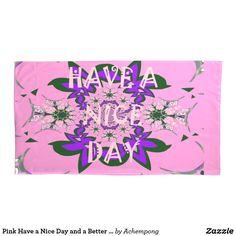 ピンクに天気の良い日およびよりよい夜デザインの芸術があります   #beautiful #amazing stuff gift products sold on Zazzle #Hakuna #Matata