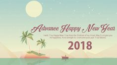wish your dear friends and others a happy new year 2018 in advance i have presented here some beautiful advance happy new year 2018 images and hd pictures