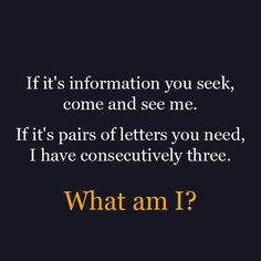 "18 Classic ""What Am I"" Riddles. See how many you can solve: propensityforcuri… 18 Classic ""What Am I"" Riddles. See how many you can solve: propensityforcuri… Word Riddles, What Am I Riddles, Brain Teasers Riddles, Brain Teasers With Answers, Brain Teasers For Kids, Jokes And Riddles, Riddles Kids, Riddles With Answers Clever, Tricky Riddles"