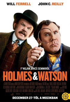 High resolution official theatrical movie poster ( of for Holmes and Watson Image dimensions: 2020 x Directed by Etan Cohen. Starring Will Ferrell, John C. Mycroft Holmes, Young Sherlock Holmes, Detective Sherlock Holmes, Will Ferrell, Kelly Macdonald, John Watson, Streaming Vf, Streaming Movies, Clint Eastwood