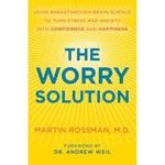 DailyOM - The Worry Solution [book] (by Martin Rossman M.D.)