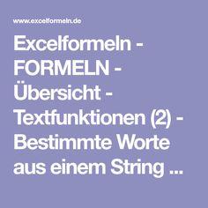 Excelformeln - FORMELN - Übersicht - Textfunktionen (2) - Bestimmte Worte aus einem String herauspicken - automatisiert