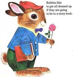 """""""A los conejos les gusta estar bien vestidos si van a aparecer en un libro"""""""