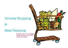 Grocery Shopping and Meal Planning. On a budget and not time consuming.