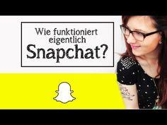 Wie funktioniert eigentlich Snapchat? (How to für Beginner) - YouTube