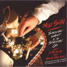 "Mod Sun ft D.R.A.M. & Rich The Kid - ""Smokin What I'm Smokin On"" DJ Pack - ROSTRUM RECORDS #newmusic"