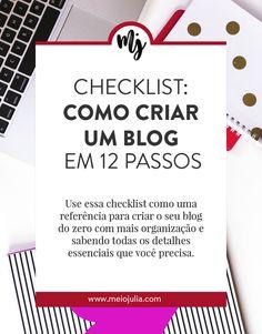 Aprenda com esse post como criar um blog em 12 passos. É uma checklist para te deixar mais organizado com a criação do seu blog. Começar um blog, ser um blogueiro iniciante, requer muito estudo e cuidado. Por isso, essa checklist pode te ajudar muito a começar com passos simples e completos.