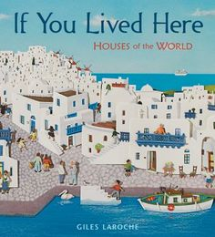 Features detailed, bas-relief collage spreads of dwellings in other world regions and historical times to explain how different people live and have lived, from a village house in South Africa to a floating green house in the Netherlands