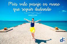 #FrasesDeViaje que nos inspiran!! #Travel