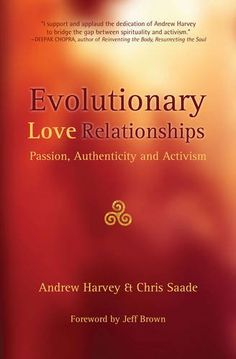 Evolutionary Love Relationships: Passion, Authenticity,an...