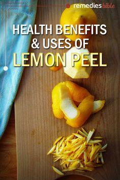 Health Benefits & Uses Of Lemon Peel
