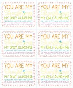 You Are My Sunshine Free PRINTABLE... | https://docs.google.com/file/d/0BxEvHQBBo4fPZTJjMTUwMzMtNzJiNS00NzQ0LTlhNmUtNmE4YzU5NjMzZGFh/edit?hl=en_US