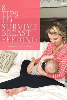 8 tips to survive breastfeeding | happily trista #ad