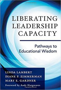 205 best ebooks images on pinterest assessment blended learning liberating leadership capacity pathways to educational wisdom 2016 by linda lambert fandeluxe Images