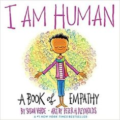 Buy I Am Human: A Book of Empathy by Peter H. Reynolds, Susan Verde and Read this Book on Kobo's Free Apps. Discover Kobo's Vast Collection of Ebooks and Audiobooks Today - Over 4 Million Titles! Reading Online, Books Online, Peter H Reynolds, Susan Reynolds, Good Books, My Books, Library Books, Uplifting Books, Abrams Books