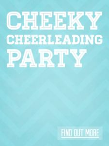 Cheeky Cheerleading Party