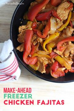 Make Ahead Freezer Chicken Fajitas. Perfect for busy weeknights!