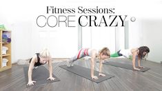 Fitness Sessions: Core Crazy