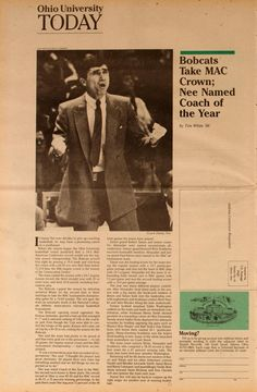 """Ohio University Today, Spring 1985. Men's basketball. """"Bobcats Take MAC Crown; Nee Named Coach of the Year."""" :: Ohio University Archives"""