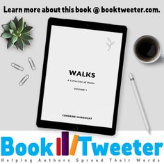 Walks: A Collection of Haiku, Volume 1 by Cendrine Marrouat Up And Running, Haiku, Authors, This Book, Poetry, Invitations, Learning, Words, Collection
