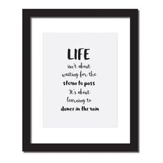 "Life Lessons Motivational gift, Life isn't about waiting for the storm to pass. It's about learning to dance in the rain. Inspirational Quote Print . 5"" x 7"", 8"" x 10"", 11"" x 14"" UNFRAMED. Perfect motivational, encouragement, and life lessons gift, So hang this Life isn't about waiting for the storm to pass. It's about learning to dance in the rain. up on your wall. Original artwork, digitally printed on high - quality matte paper. • MEDIUM: fine art print • SIZE: the size you choose at..."