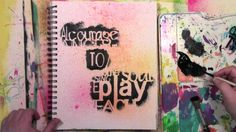 Courage to Play in an Art Journal