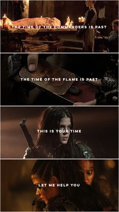 This is your time. Let me help you. | Octavia Blake | Indra kom Trikru