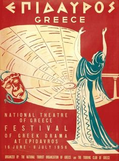 National Theater of Greece, Festival of Greek Drama at Epidavros poster, 1956 Vintage Advertisements, Vintage Ads, Unique Vintage, Old Posters, Drame, National Theatre, Poster Ads, Greek Art, Vintage Magazines