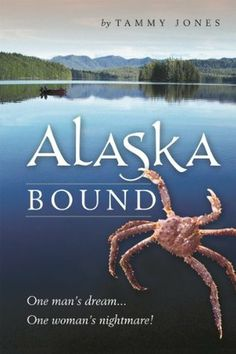 Alaska Bound: One Man's Dream…One Woman's Nightmare! This riveting tale will transport you to a remote setting outside of Ketchikan, Alaska, where you are invited to take a front row seat on a unique journey with Tom and Tammy Jones and their Border collie, Pup