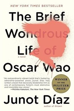 The Brief Wondrous Life of Oscar Wao by Junot Díaz | Here Are 19 Popular Books Turning 10 In 2017