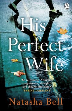 His Perfect Wife: This is no ordinary psychological thriller Books You Should Read, Best Books To Read, I Love Books, Good Books, Book Tv, Book Club Books, Book Lists, Sky E, Reading Rainbow