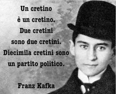 A cretin is a cretin. Ten thousand cretins are a political party (Kafka) Quotes Thoughts, Mood Quotes, Life Quotes, Kafka Quotes, I Feel Stupid, Forever Book, Italian Quotes, Book Markers, Images And Words
