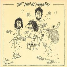 ☮ American Hippie Rock Music Album Cover Art Posters ~ The Who - The Who By Numbers Greatest Album Covers, Rock Album Covers, Classic Album Covers, Music Album Covers, Music Albums, Music Music, Music Stuff, Music Life, Music Books