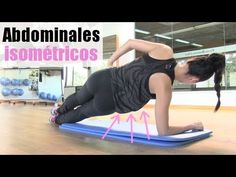 Vientre plano: abdominales isométricos. Pilates Video, Gym Video, Yoga Fitness, Health Fitness, Workout Videos, Cardio, Health And Beauty, Abs, Exercise