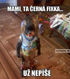 Mami, ta černá fixka... Good Jokes, Funny Pins, Funny Texts, The Funny, Cool Pictures, Haha, My Favorite Things, Memes, Pictures