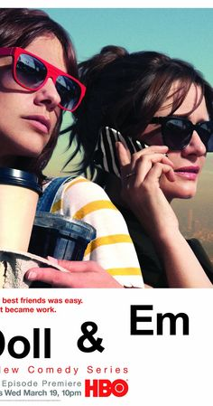 Created by Emily Mortimer, Dolly Wells. With Emily Mortimer, Dolly Wells, Jonathan Cake, Aaron Himelstein. A sitcom in which English actress Emily Mortimer heads to Hollywood, closely followed by best friend Dolly Wells as her assistant