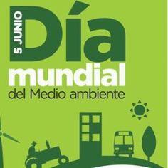 Hoy es día mundial del Medio Ambiente =D