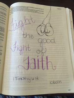 1 Timothy 6:12. KJV. Bible journaling. Lindsey Ramsey