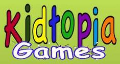 Kidtopia Educational Games--try our new web site for educational games for kids.