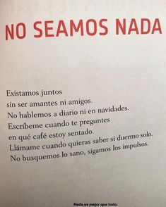 No seamos nada -ff Some Quotes, Best Quotes, Frases Love, Love Phrases, Sad Love, Spanish Quotes, More Than Words, Poetry Quotes, Love Book