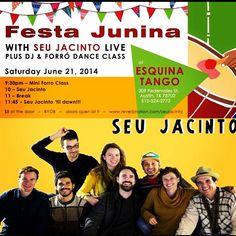 This Saturday at Esquina Tango. Festa Junina with Seu Jacinto