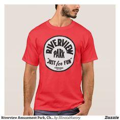riverview amusement park tee shirt | Riverview Amusement Park, Chicago, Illinois T-Shirt | Zazzle