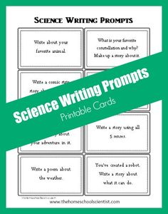 Science writing prompts printable cards | The Homeschool Scientist