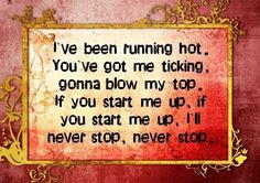 Start Me Up ~ The Rolling Stones