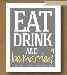 eat drink and be married wedding sign by xSimplyModernDesignx, $9.50