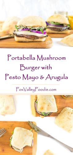 Portabella Mushroom Burger with Pesto Mayo and Arugula Recipe